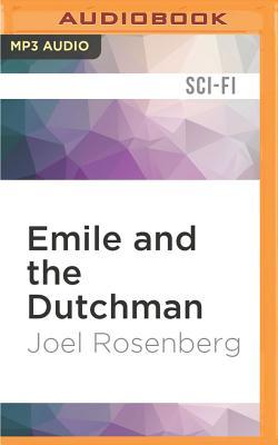 Emile and the Dutchman - Rosenberg, Joel