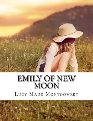 Emily of New Moon - Maud, Montgomery Lucy