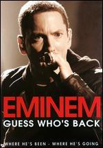 Eminem: Guess Who's Back?