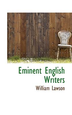 Eminent English Writers - Lawson, William