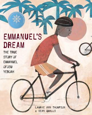 Emmanuel's Dream: The True Story of Emmanuel Ofosu Yeboah - Thompson, Laurie Ann