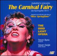 Emmerich Kálmán: The Carnival Fairy - Andrew Maughan (vocals); Christopher Cobbett (vocals); Ezra Bershatsky (vocals); Geoffrey Kannenberg (vocals);...