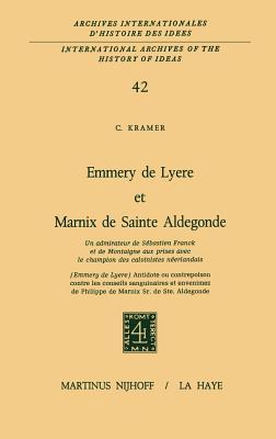 Emmery de Lyere Et Marnix de Sainte Aldegonde - Kramer, C