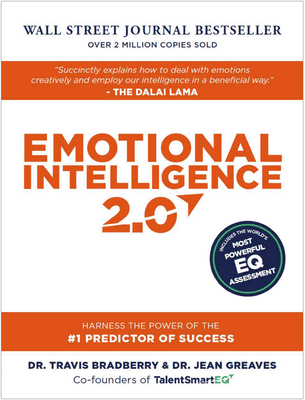 Emotional Intelligence 2.0: With Access Code - Bradberry, Travis, Dr., and Greaves, Jean, Dr., and Lencioni, Patrick (Foreword by)