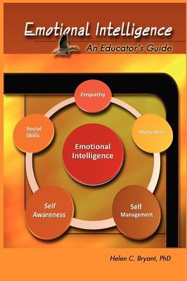 Emotional Intelligence: An Educator's Guide - Bryant, Helen
