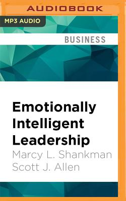 Emotionally Intelligent Leadership: A Guide for College Students - Shankman, Marcy Levy, and Allen, Scott J
