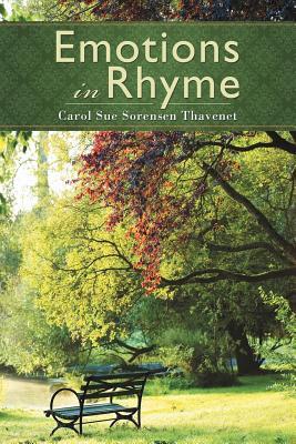 Emotions in Rhyme - Thavenet, Carol Sue Sorensen