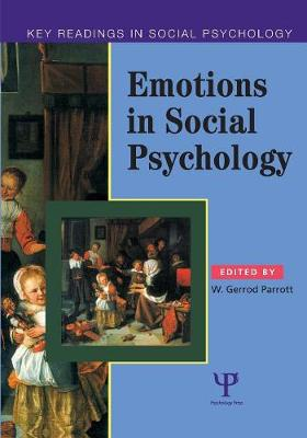 Emotions in Social Psychology: Key Readings - Parrott, *