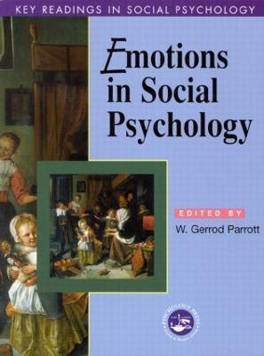 Emotions in Social Psychology: Key Readings - Parrott, W Gerrod (Editor)