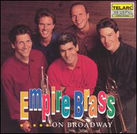 Empire Brass on Broadway - Empire Brass