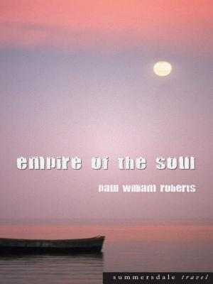 Empire of the Soul - Roberts, Paul William