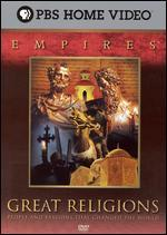 Empires: Great Religions - People and Passions That Changed the World [5 Discs]
