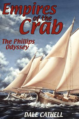 Empires of the Crab - Cathell, Dale