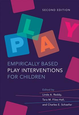 Empirically Based Play Interventions for Children - Reddy, Linda A