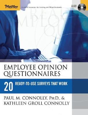 Employee Opinion Questionnaires: 20 Ready-To-Use Surveys That Work - Connolly, Paul M