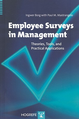 Employee Surveys in Management: Theories, Tools, and Practical Applications - Borg, Ingwer