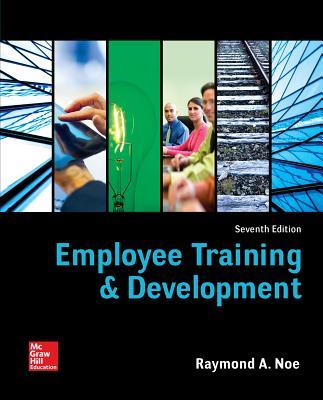 Employee Training and Development - Noe, Raymond Andrew