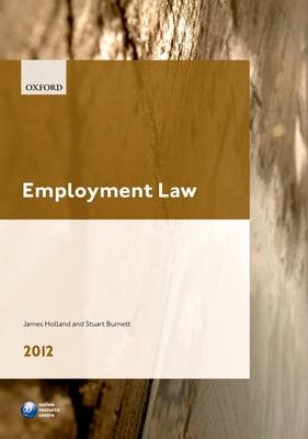 Employment Law 2012 - Holland, James A., and Burnett, Stuart