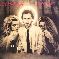 Empty Glass - Pete Townshend