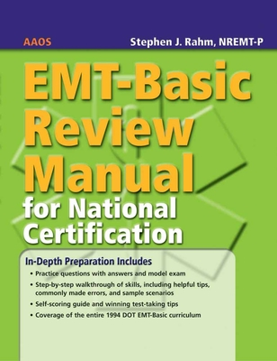 EMT-Basic Review Manual for National Certification - American Academy of Orthopaedic Surgeons (Aaos)