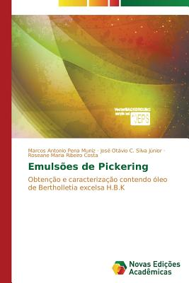 Emulsoes de Pickering - Pena Muniz Marcos Antonio, and Silva Junior Jose Otavio C, and Ribeiro Costa Roseane Maria