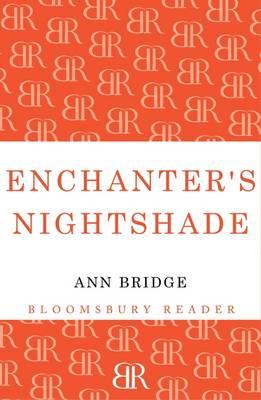 Enchanter's Nightshade - Bridge, Ann