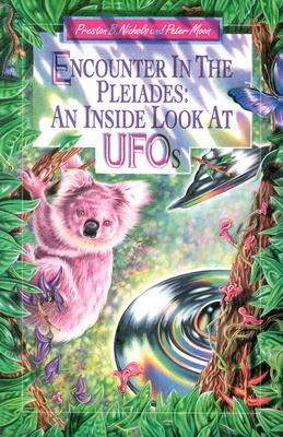 Encounter in the Pleiades: An Inside Look at UFOs - Moon, Peter