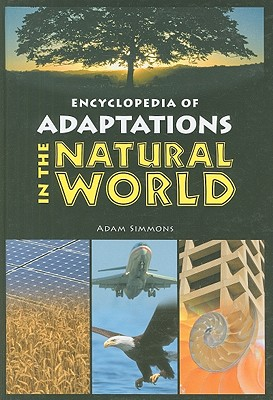 Encyclopedia of Adaptations in the Natural World - Simmons, Adam