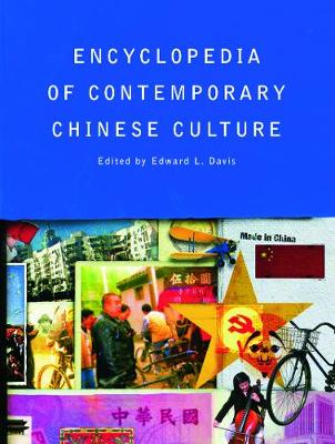Encyclopedia of Contemporary Chinese Culture - Davis, Edward L