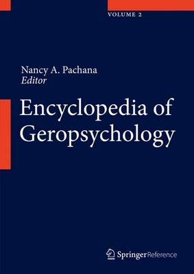 Encyclopedia of Geropsychology - Pachana, Nancy A (Editor)