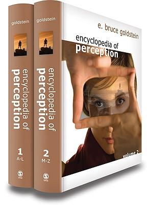 Encyclopedia of Perception - Goldstein, Bruce (Editor), and Goldstein, E Bruce (Editor)