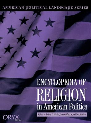 Encyclopedia of Religion in American Politics - Kurian, George