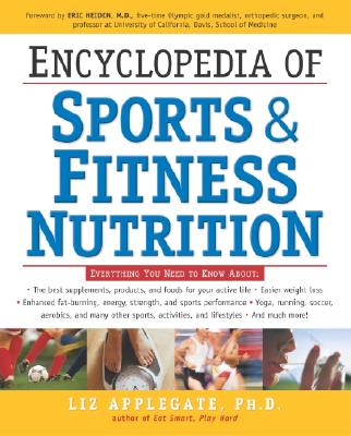 Encyclopedia of Sports & Fitness Nutrition - Sawyer, Thomas H, Ed.D.