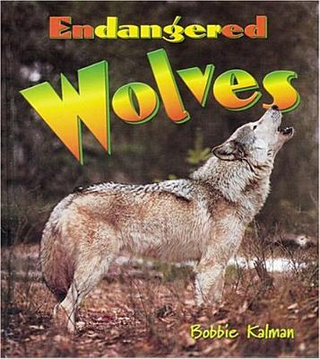 Endangered Wolves - Kalman, Bobbie