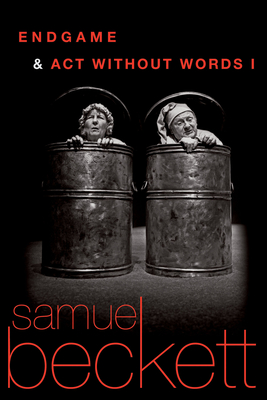 Endgame and Act Without Words - Beckett, Samuel (Translated by)