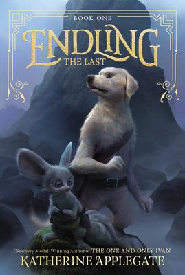 Endling: The Last - Applegate, Katherine