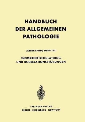 Endokrine Regulations- Und Korrelationsstorungen - Seifert, Gerhard, and Bargmann, W (Revised by), and Kuhnau, J (Revised by)