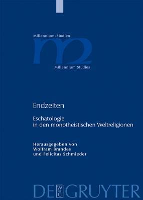 Endzeiten - Brandes, Wolfram (Editor), and Schmieder, Felicitas (Editor)