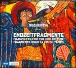 Endzeitfragmente (Fragments for the End of Time)