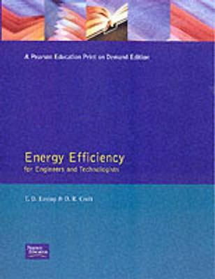 Energy Efficiency: For Engineers and Technologists - Eastop, T.D., and Croft, D.R.