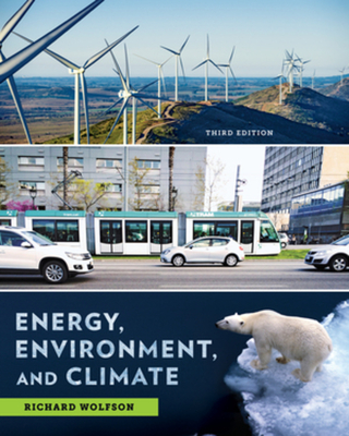 Energy, Environment, and Climate - Wolfson, Richard