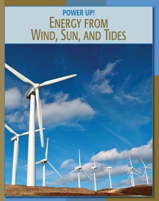 Energy from Wind, Sun, and Tides - Muschal, Frank