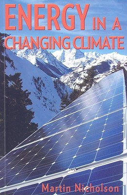 Energy in a Changing Climate - Nicholson, Martin