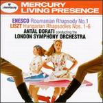 Enesco: Roumanian Rhapsody No. 1; Liszt: Hungarian Rhapsodies Nos. 1-6