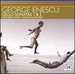 Enescu: Cello Sonatas 1 & 2