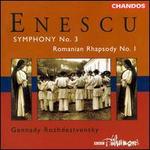 Enescu: Symphony No.3 / First Romanian Rhapsody