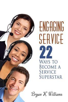 Engaging Service - Williams, Bryan