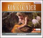 Engelbert Humperdinck: K�nigskinder