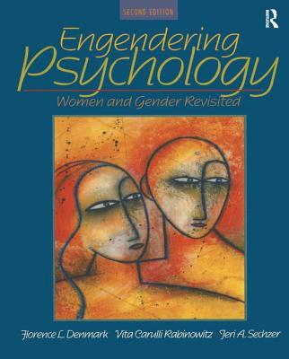 Engendering Psychology: Women and Gender Revisited - Denmark, Florence