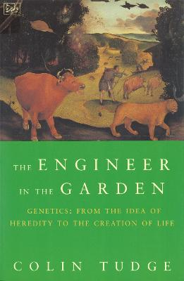 Engineer in the Garden - Tudge, Colin